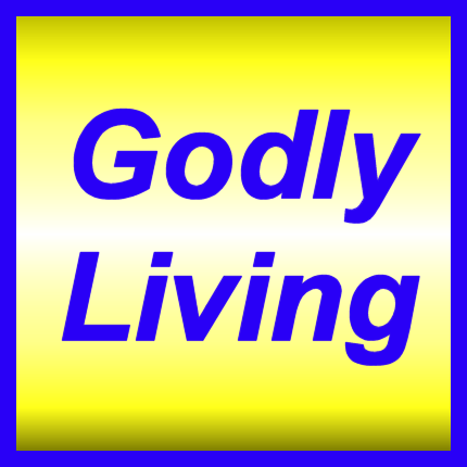 Godly Living (words on yellow)