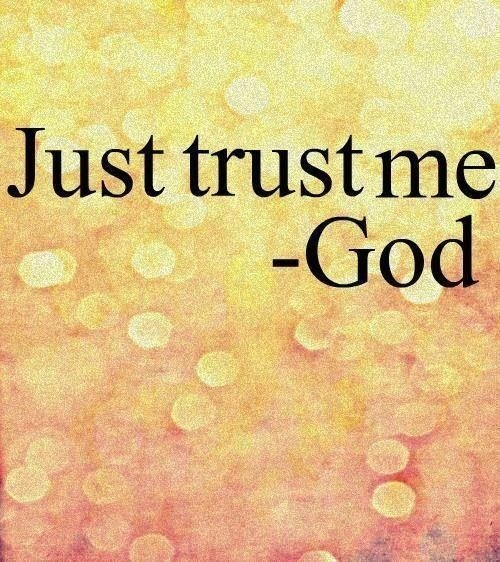 Just trust me - signed God