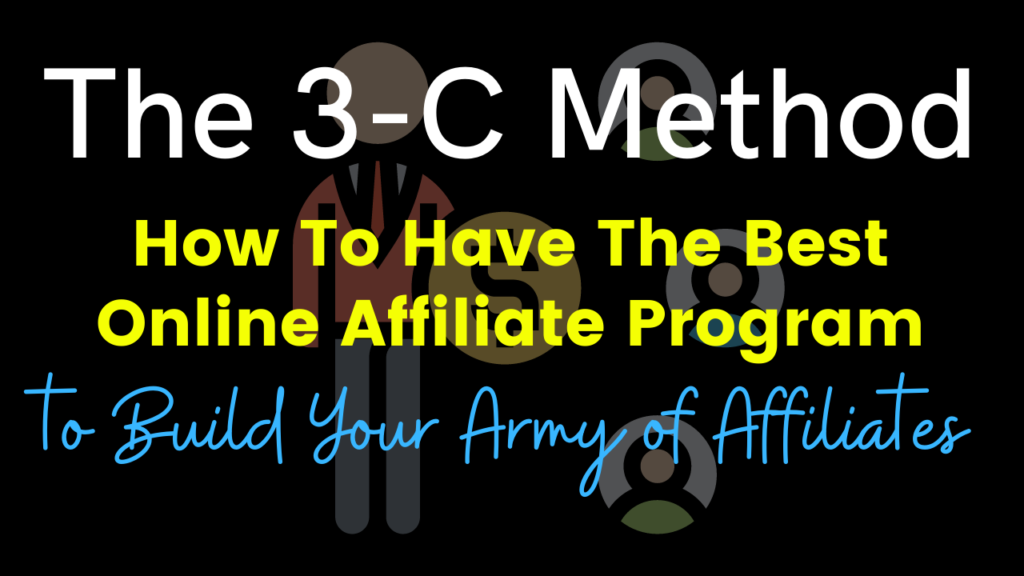 How to have the best online affiliate program